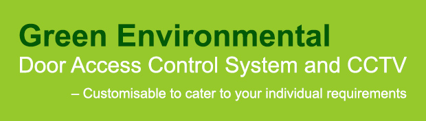 Green Environmental Door Access Control System and CCTV